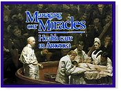scene from Managing Our Miracles